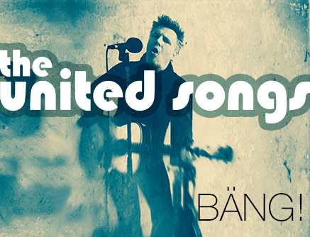 the united songs - BÄNG!